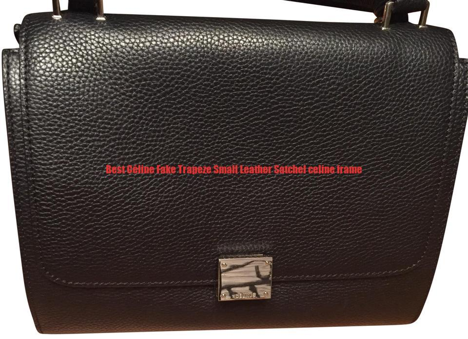 7126558eb73cf Best Céline Fake Trapeze Small Leather Satchel celine frame ...