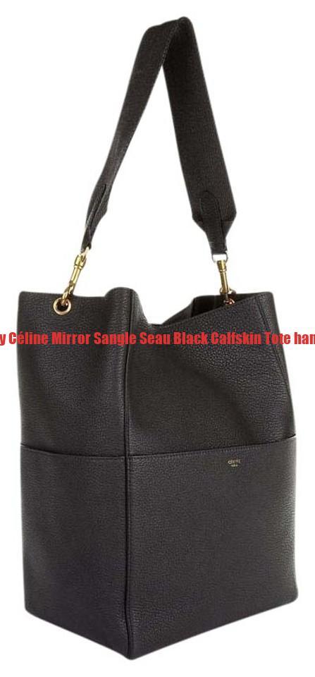 Highest Quality Céline Mirror Sangle Seau Black Calfskin Tote handbags  replica cb7a8ec7fa938